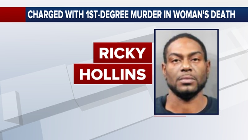Forty-year-old Ricky Hollins faces a first-degree murder charge in the Oct. 22 death of a woman...